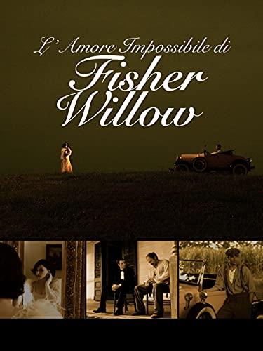 L´Amore Impossibile Di Fisher Willow