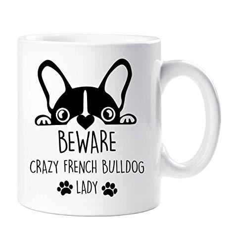 Franchute Taza Beware Crazy Bulldog Francés Dama Mascota Regalo Francés Buldog...