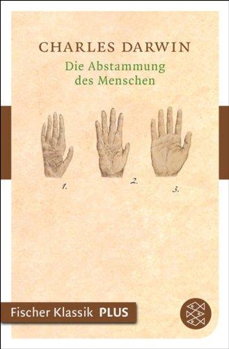 Die Abstammung des Menschen (Fischer Klassik Plus 90145)