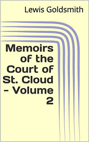 Memoirs of the Court of St. Cloud - Volume 2 (English Edition)