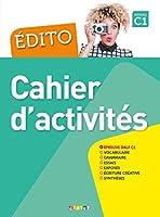 Édito C1. Cahier d'exercices: Cahier d'exercices