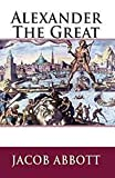 Alexander the Great illustrated (English Edition)