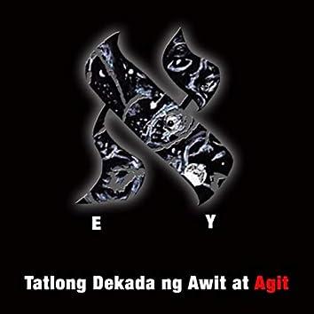 Tatlong Dekada ng Awit at Agit