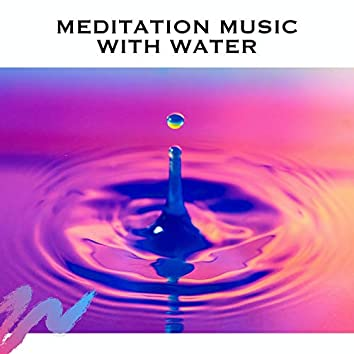Meditation Music With Water