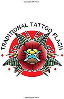 TRADITIONAL TATTOO FLASH: Art Sketch Pad for Tattoo Designs - Keep track of your tattoo designs, notes and sketches