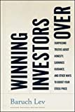 Winning Investors Over: Surprising Truths About Honesty, Earnings Guidance, and Other Ways to Boost...