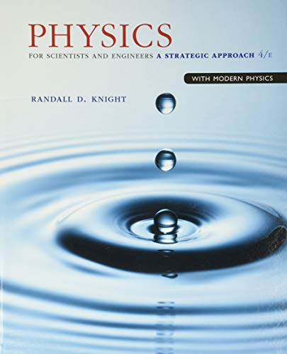 Compare Textbook Prices for Physics for Scientists and Engineers: A Strategic Approach with Modern Physics 4 Edition ISBN 9780133942651 by Knight, Randall