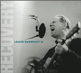 Best loudon wainwright iii recovery Reviews