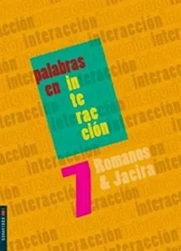 Palabras en Interaccion - 7 Ano - Ef II