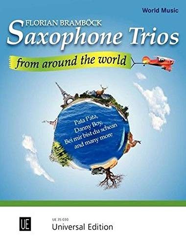 Saxophone Trios from Around the World, für 3 Saxophone AAT(A)
