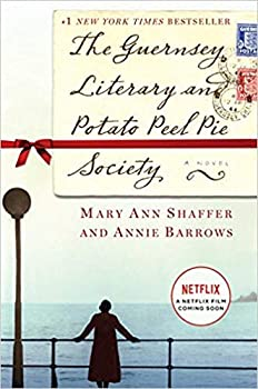 [By Mary Ann Shaffer ] The Guernsey Literary and Potato Peel Pie Society  A Novel  Hardcover 【2018】by Mary Ann Shaffer  Author   Hardcover