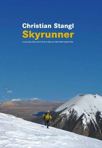 Skyrunner: Unglaubliche Aufstiege eines alpinen Protagonisten