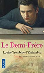 Les soeurs Deblois (4) de Louise TREMBLAY D'ESSIAMBRE