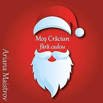 Moș Crăciun fără Cadou
