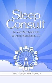 Sleep Consult by [Marc Weissbluth, Daniel Weissbluth]