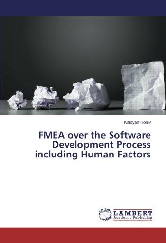 FMEA over the Software Development Process including Human Factors