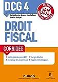 DCG 4 Droit fiscal - Corrigés - Réforme 2019/2020 - Réforme Expertise comptable 2019-2020 (2019-2020)