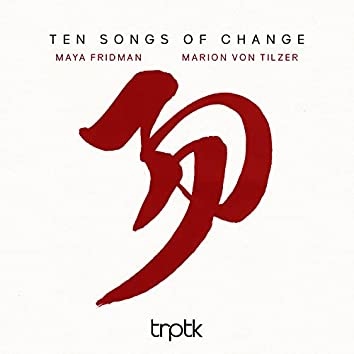 Ten Songs of Change
