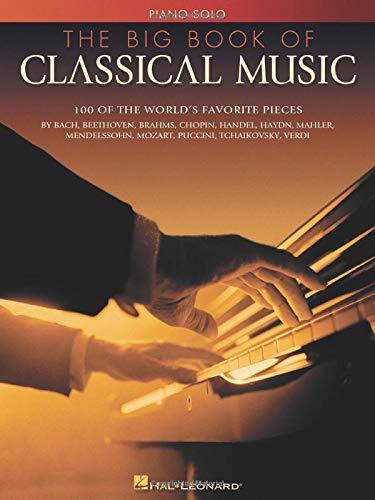 The Big Book Of Classical Music: Buch für Klavier