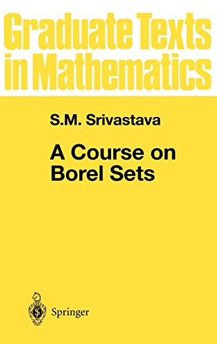 A Course on Borel Sets (Graduate Texts in Mathematics, 180, Band 180)