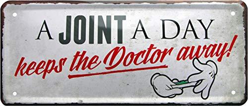 A Joint A Day Keeps The Doctor Away ! Rahmenlos 897 Plaque métallique décorative 28 x 12 cm