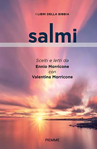 Salmi: LETTI DA ENNIO MORRICONE E VALENTINA MORRICONE (I libri della Bibbia) (Italian Edition)