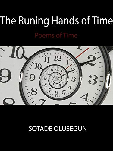The Running Hand of Time: Poems of Time (English Edition)
