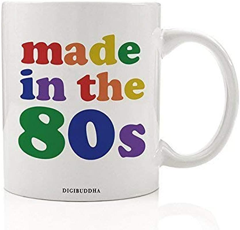 Made In The 80s Mug 1980s Kid Quote 1980 S Rainbow Nostalgic 80 S Vintage I Love The Eighties Retro 80s Millennial Christmas Present Birthday Gift Idea Her 11oz Ceramic Coffee Cup Digibuddha DM0334