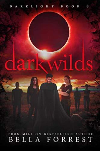 Darklight 8: Darkwilds