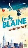 Colocs (et plus) Découvrez le nouveau roman d'Emily Blaine
