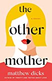 The Other Mother: A Novel