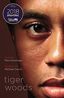 Tiger Woods: Shortlisted for the William Hill Sports Book of the Year 2018 by [Jeff Benedict, Armen Keteyian]