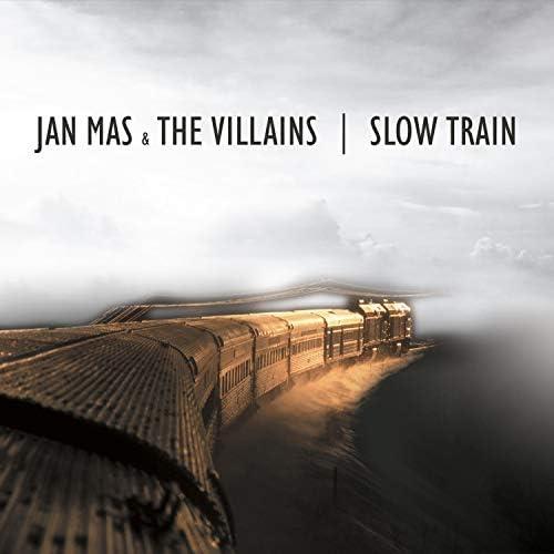 Jan Mas and The Villains