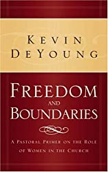 Freedom and Boundaries: A Pastoral Primer on the Role of Women in the Church
