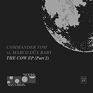 The Cow EP (Part 2)