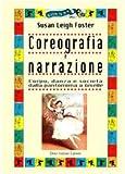 Coreografia e narrazione. Corpo, danza e società dalla pantomima a Giselle