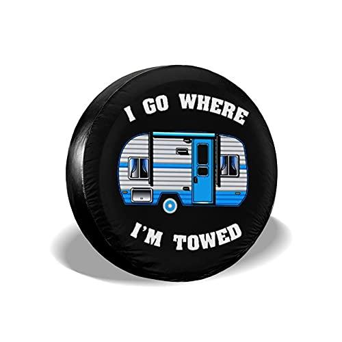 mengmeng I Go Where I'm Towed - Cubiertas de rueda de repuesto universales para remolque, RV, SUV y varios vehículos accesorios 14 pulgadas