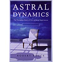 Astral Dynamics: The Complete Book of Out-of-Body Experiences【洋書】 [並行輸入品]