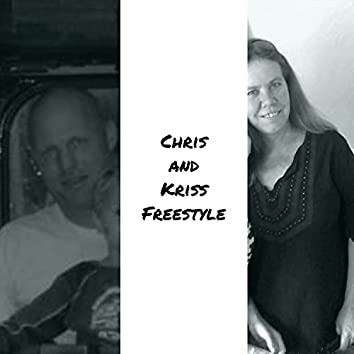 Chris and Kriss freestyle