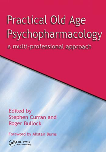 Practical Old Age Psychopharmacology: A Multi-Professional Approach