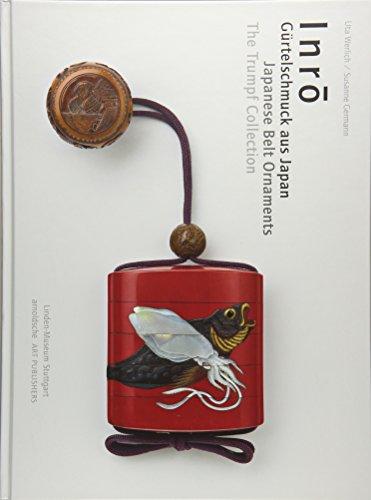 Inrō: Gürtelschmuck aus Japan. Die Sammlung Trumpf