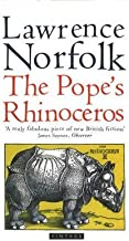 ThePope's Rhinoceros by Norfolk, Lawrence ( Author ) ON Feb-03-1997, Paperback