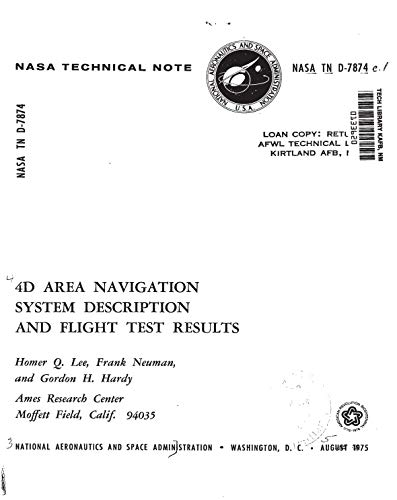 The 4D area navigation system description and flight test results (English Edition)