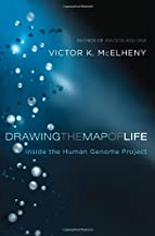 Drawing the Map of Life: Inside the Human Genome Project (A Merloyd Lawrence Book)