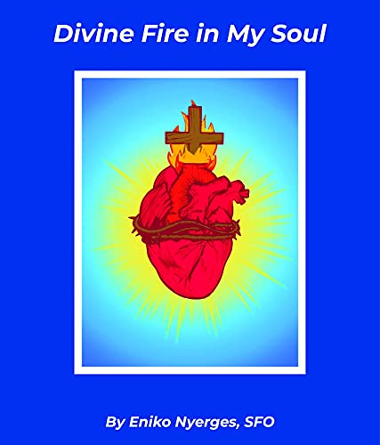 Divine Fire in My Soul (English Edition)