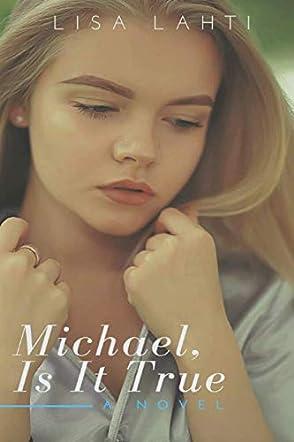 Michael, Is It True