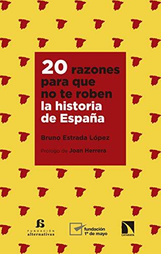 20 razones para que no te roben la historia de España (Mayor nº ...