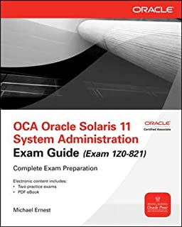OCA Oracle Solaris 11 System Administration Exam Guide (Exam 1Z0-821) (Oracle Press)