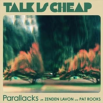 Talk Is Cheap (feat. Zenden Lavon & Pat Rooks)