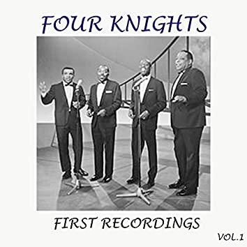 Four Knights - First Recordings, Vol. 1